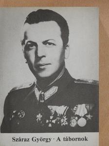 Száraz György - A tábornok [antikvár]