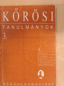 Faragó Károly - Kőrösi tanulmányok 3. [antikvár]