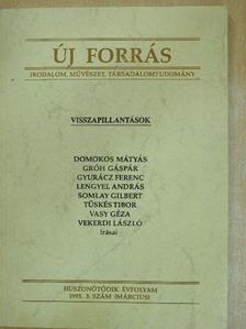 Domokos Mátyás - Új forrás 1993. március [antikvár]