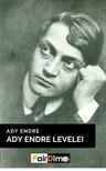 Ady Endre - Ady Endre levelei  [eKönyv: epub, mobi]