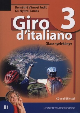 BERNÁTNÉ VÁMOSI JUDIT - 56553 GIRO D'ITALIANO 3.  OLASZ NYK. + CD