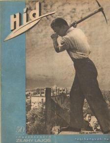 Zilahy Lajos - Híd III. évfolyam 30. szám 1942. október 15. [antikvár]