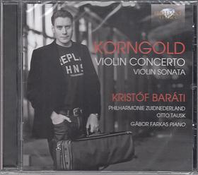 KORNGOLD - VIOLIN CONCERTO - VIOLIN SONATA CD BARÁTI KRISTÓF