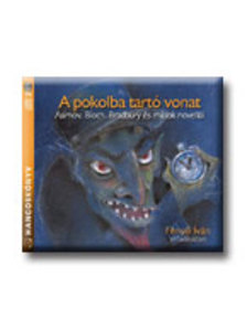 Fenyő Iván - A POKOLBA TARTÓ VONAT - 2 CD -