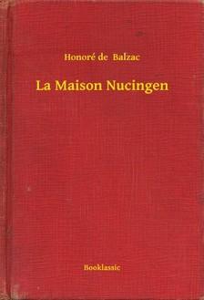 Honoré de Balzac - La Maison Nucingen [eKönyv: epub, mobi]