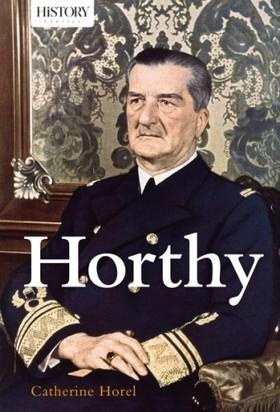 Catherine Hore - Horthy [eKönyv: epub, mobi]
