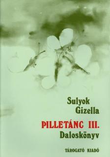 Sulyok Gizella - Pilletánc III.