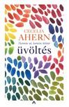 Cecelia Ahern - Üvöltés [eKönyv: epub, mobi]