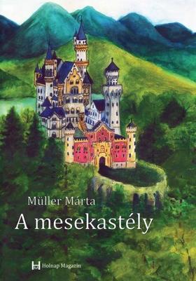 Müller Márta - A mesekastély
