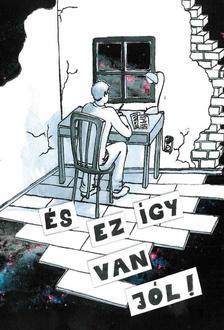 Underground Kiadó - És ez így van jól