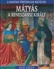 BUZÁS GERGELY - Mátyás a reneszánsz király [antikvár]