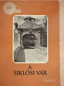 Gerő László - A siklósi vár [antikvár]