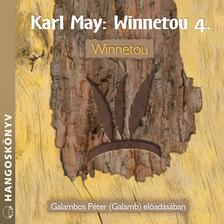 Karl May - Winnetou 4. - Winnetou [eHangoskönyv]