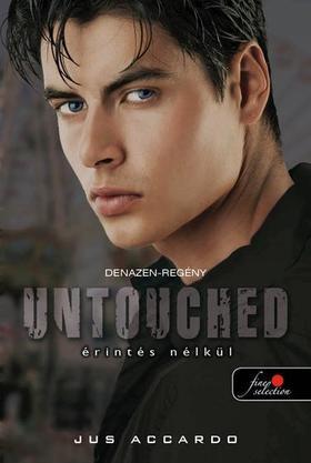 Jus Accardo - Untouched - Érintés nélkül - KEMÉNY BORÍTÓS