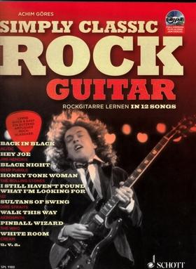 GÖRES, ACHIM - SIMPLY CLASSIC ROCK GUITAR.RODKGUITARRE LERNEN IN 12 SONGS + CD MP3: FULL VERSIONN, PLAY-ALONG, JAM-