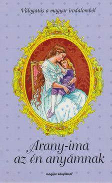 AMBRUS ÉVA - Arany-ima az én anyámnak [antikvár]
