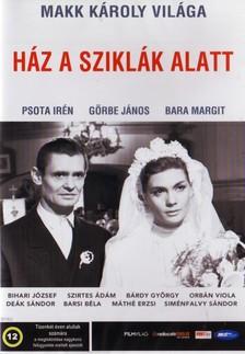 MAKK KÁROLY - HÁZ A SZIKLÁK ALATT  DVD