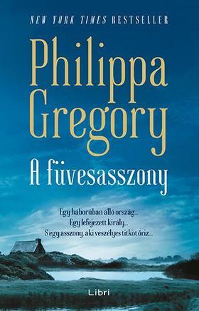 Philippa Gregory - Vándorló rév