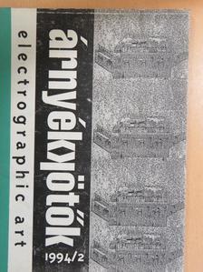Bohár András - Árnyékkötők 1994/2 [antikvár]