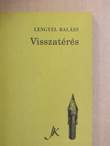 Lengyel Balázs - Visszatérés [antikvár]