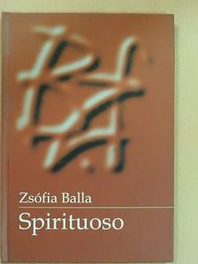 Balla Zsófia - Spirituoso [antikvár]