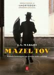 Margot J. S. - Mazel tov - Különös barátságom egy ortodox zsidó családdal [eKönyv: epub, mobi]