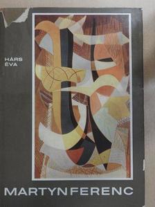 Hárs Éva - Martyn Ferenc [antikvár]