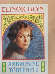 Elinor Glyn - Ambrosine története [antikvár]