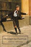 MOLNÁR FERENC - Die Jungen der Paulstrasse