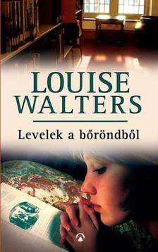 Louise Walters - Levelek a bőröndből [eKönyv: epub, mobi]