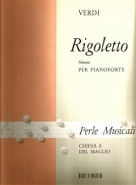 Verdi - RIGOLETTO FANTASIA PER PIANOFORTE (MICHELE CHIESA)