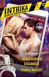 Carla Cassidy - Agglegények éjszakája - Pokoli nászút (Intrika 2.)