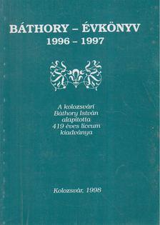Balázs Ildikó - Báthory-évkönyv 1966-1997 (dedikált) [antikvár]