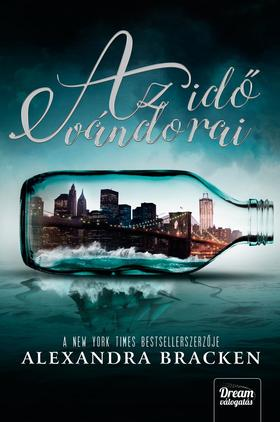 Alexandra Bracken - Az idő vándorai (Passenger sorozat első kötete)