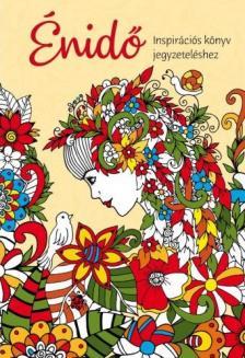 Szalay Könyvkiadó - Énidő - Inspirációs könyv jegyzeteléshez
