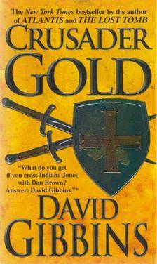 DAVID GIBBINS - Crusader Gold [antikvár]