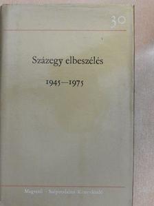 Csák Gyula - Százegy elbeszélés 3. (töredék) [antikvár]