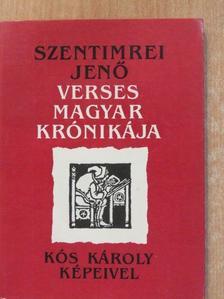 Szentimrei Jenő - Szentimrei Jenő verses magyar krónikája [antikvár]