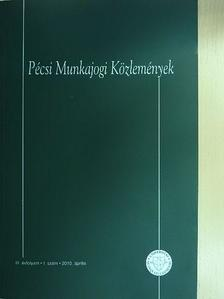 Bankó Zoltán - Pécsi Munkajogi Közlemények 2010. április [antikvár]