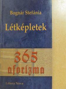 Bognár Stefánia - Létképletek [antikvár]