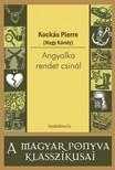 KOCKÁS PIERRE (  NAGY KÁROLY) - Angyalka rendet csinál [eKönyv: epub, mobi]