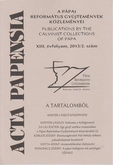 Mezei Zsolt - Acta Papensia 2013/2. [antikvár]