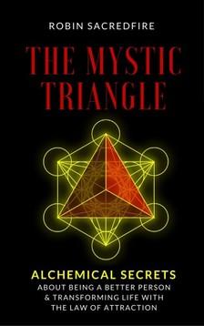 Sacredfire Robin - The Mystic Triangle [eKönyv: epub, mobi]