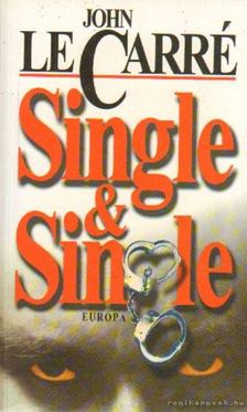 JOHN LE CARRÉ - Single & Single [antikvár]