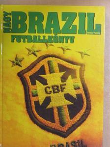 Dénes Tamás - Nagy brazil futballkönyv [antikvár]