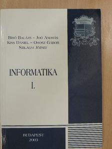 Bíró Balázs - Informatika I. [antikvár]