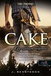 J. Bengtsson - Cake - Egy szerelem története (Cake 1.)