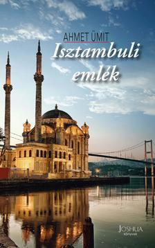 Ahmet Ümit - Isztambuli emlék