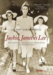 J.Randy Taraborrelli - Jackie, Janet és Lee