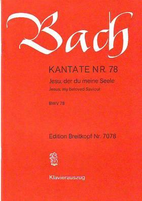 J. S. Bach - KANTATE NR.78, JESU, DER DU MEINE SEELE BWV 78 KLAVIERAUSZUG VON GÜNTER RAPHAEL